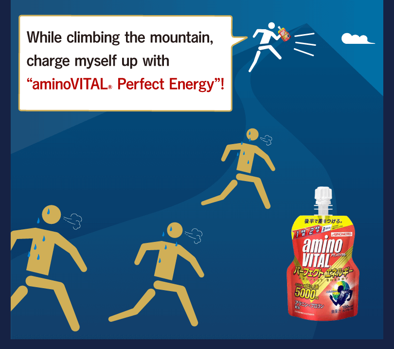 "While climbing the mountain, charge myself up with ""aminoVITAL® Perfect Energy""!"