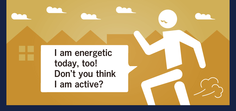 I am energetic today, too!  Don't you think I am active?