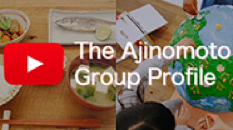 The Ajinomoto Group Profile(動画を再生する)